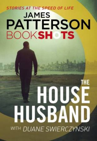 Book Shots: The House Husband