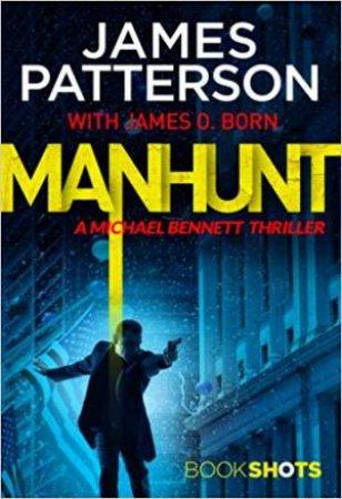 Michael Bennett 10.5: BookShots: Manhunt