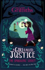 A Girl Called Justice The Smugglers Secret