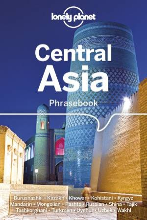 Lonely Planet Central Asia Phrasebook & Dictionary 3rd Ed