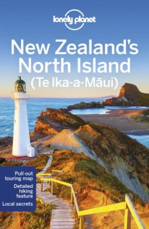 Lonely Planet: New Zealand's North Island 5th Ed