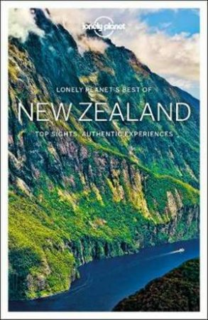 Lonely Planet: Best Of New Zealand 2nd Ed