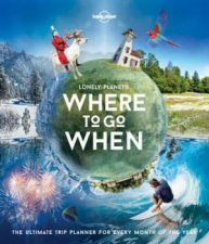 Lonely Planet Where To Go When