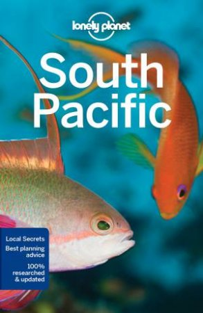 Lonely Planet: South Pacific - 6th Ed
