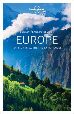 Lonely Planet Best Of Europe 1st Ed
