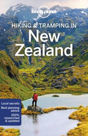 Lonely Planet: Hiking & Tramping in New Zealand 8th Ed