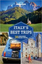 Lonely Planet Italys Best Trips  2nd Ed