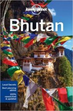 Lonely Planet: Bhutan - 6th Ed by Lonely Planet