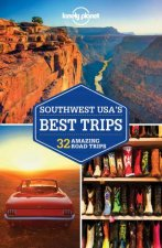 Lonely Planet Southwest USAs Best Trips 3rd Ed