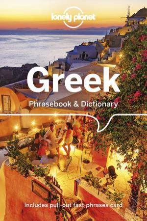 Greek: Lonely Planet Phrasebook & Dictionary 7th Ed