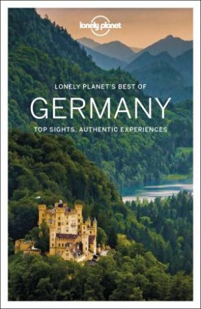 Lonely Planet: Best Of Germany 2nd Ed