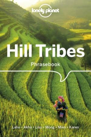Lonely Planet Hill Tribes Phrasebook & Dictionary 4th Ed