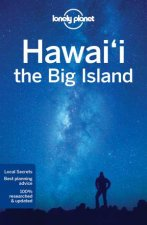 Lonely Planet Hawaii The Big Island, 4th Ed by Lonely Planet