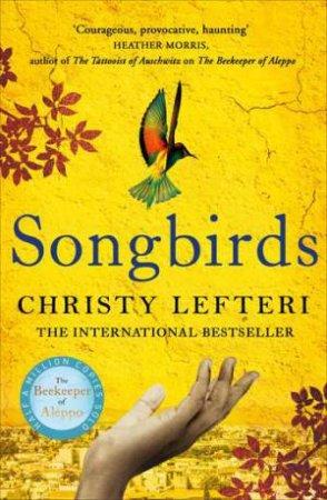 Songbirds by Christy Lefteri