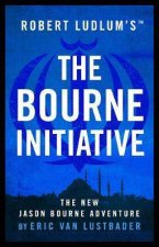 Robert Ludlum's The Bourne Initiative by Eric Van Lustbader