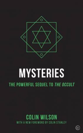 Mysteries Of The Occult: The Powerful Sequel To The Occult