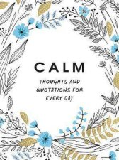 Calm Thoughts And Quotations For Every Day