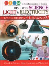 STEM Discover Science Light  Electricity Encylopedia Of Learning