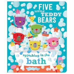 Five Little Teddy Bears Splashing In The Bath by Various