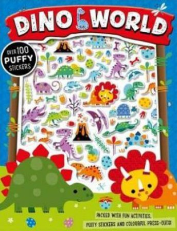 Dino World Puffy Sticker Activity Book by Various