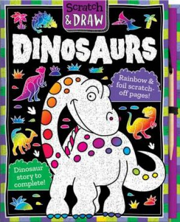Scratch And Draw: Dinosaurs by Nat Lambert & Barry Green