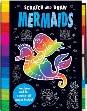 Scratch And Draw: Mermaids by Joshua George & Barry Green