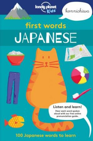 Lonely Planet First Words: Japanese by Various
