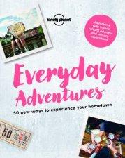 Lonely Planet Everyday Adventures
