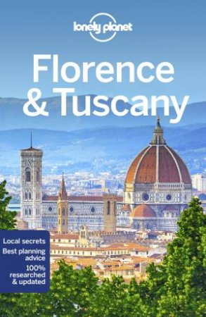 Lonely Planet Florence & Tuscany (11th Ed.)