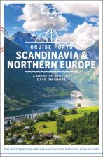 Lonely Planet Cruise Ports Scandinavia  Northern Europe