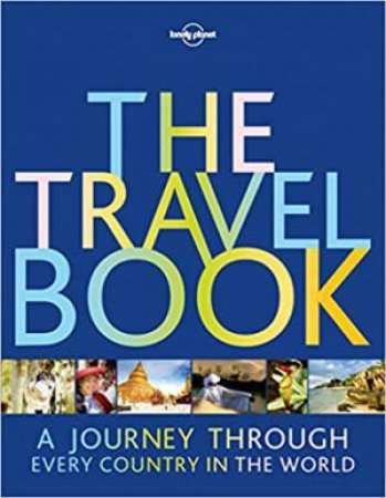 Lonely Planet: The Travel Book 3rd Ed
