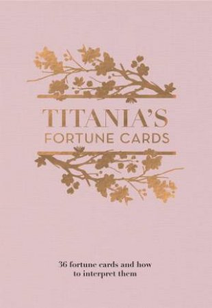 Titania's Fortune Cards by Titania Hardie