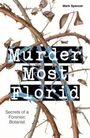 Murder Most Florid