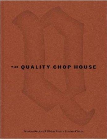 Quality Chop House by Will Lander & Shaun Searley & Dan Morgenthau -  9781787134485 - QBD Books