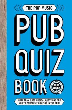 The Pop Music Pub Quiz Book by Charles Peattie