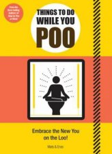 Things to Do While You Poo
