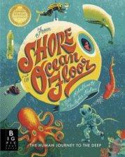 From Shore To Ocean Floor