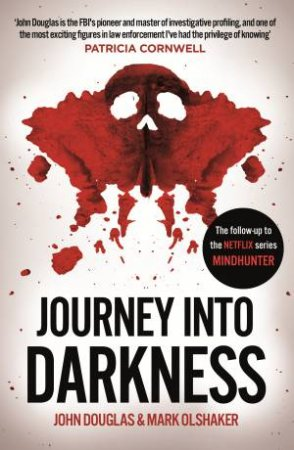 Journey Into Darkness by John Douglas and Mark Olshaker