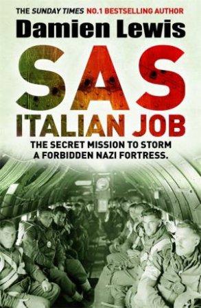 SAS Italian Job by Damien Lewis
