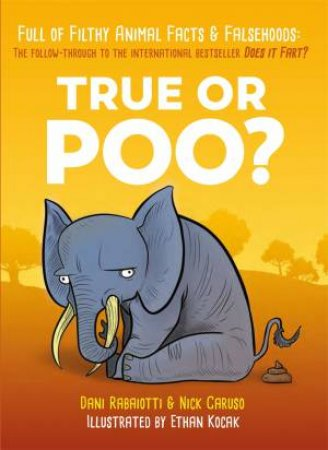 True Or Poo? by Nick Caruso & Dani Rabaiotti