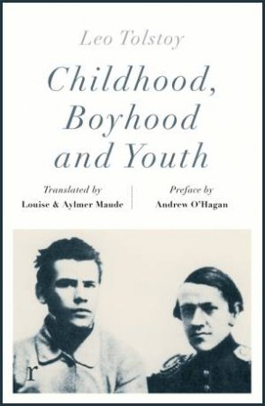 Childhood, Boyhood And Youth  by Leo Tolstoy