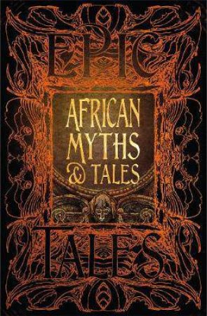 African Myths And Tales by Various