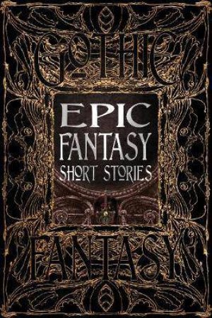 Epic Fantasy Short Stories by Various