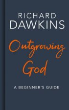Outgrowing God A Beginners Guide To Atheism