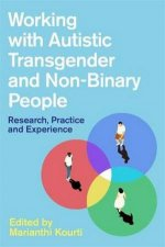 Working With Autistic Transgender And NonBinary People