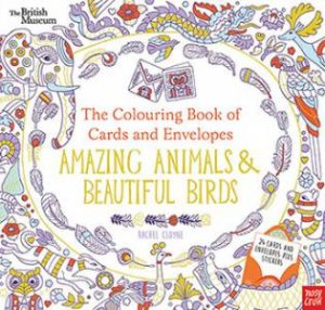The Colouring Book Of Cards And Envelopes Amazing Animals Beautiful Birds By Rachel Cloyne