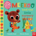 Meekoo Goes To Nursery