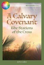 A Calvary Covenant