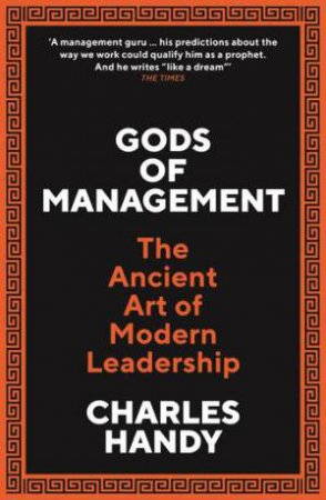 Gods Of Management by Charles B. Handy
