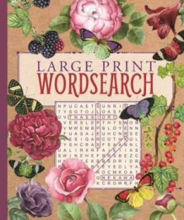 Large Print Wordsearch (Rustic Floral)